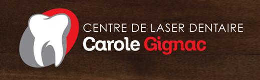 CENTRE DE LASER DENTAIRE CAROLE GIGNAC