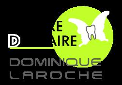 CENTRE DENTAIRE DOMINIQUE LAROCHE