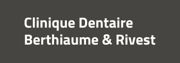 CLINIQUE DENTAIRE BERTHIAUME & RIVEST