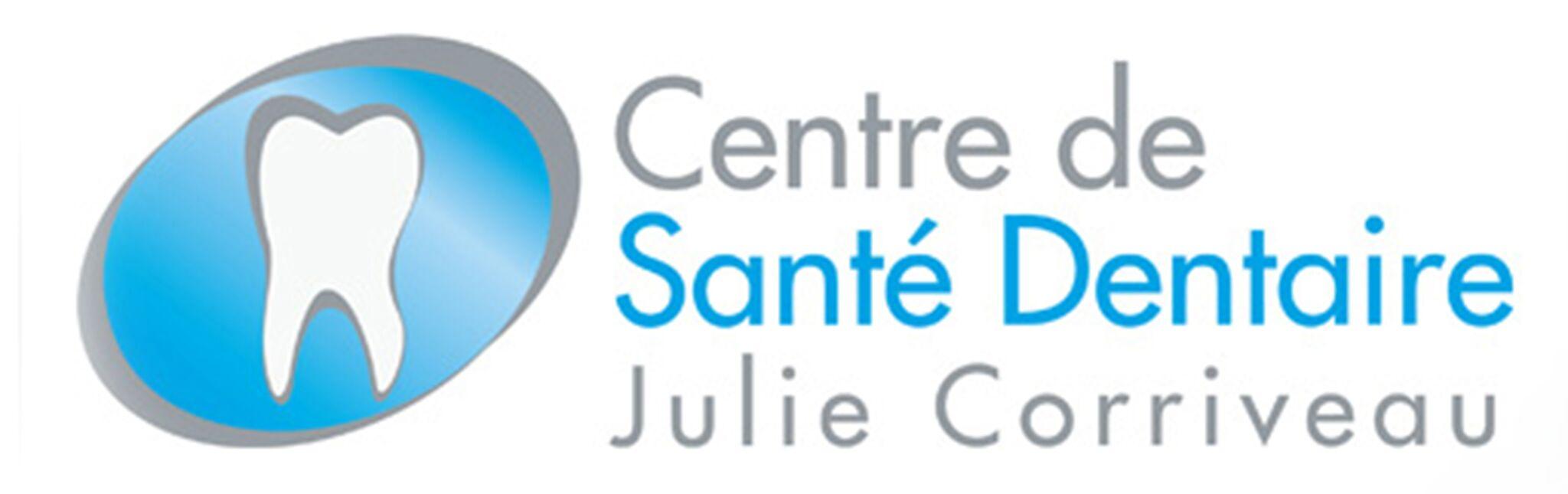 CENTRE DE SANTÉ DENTAIRE JULIE CORRIVEAU